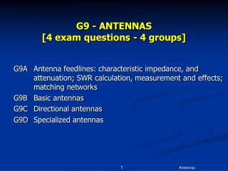 G9 - ANTENNAS   [4 exam questions - 4 groups]