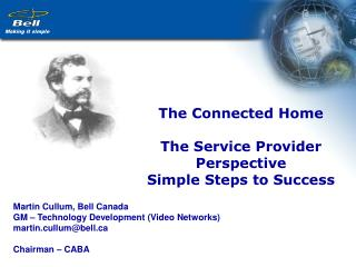 The Connected Home The Service Provider Perspective Simple Steps to Success
