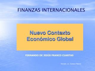 Nuevo Contexto Económico Global