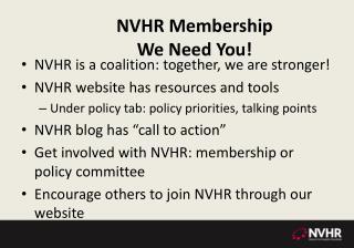 NVHR Membership  We Need You!