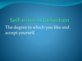 Self-esteem Definition