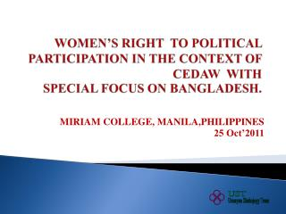 MIRIAM COLLEGE, MANILA,PHILIPPINES 25 Oct'2011