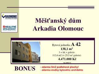Měšťanský dům Arkadia Olomouc