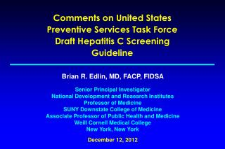 Comments on United States Preventive Services Task Force Draft Hepatitis C Screening Guideline