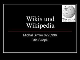 Wikis und Wikipedia