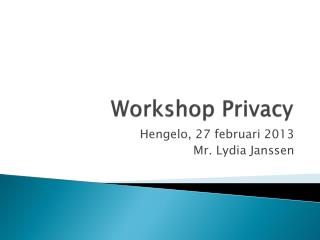 Workshop Privacy