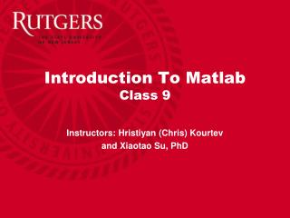 Introduction To Matlab Class 9
