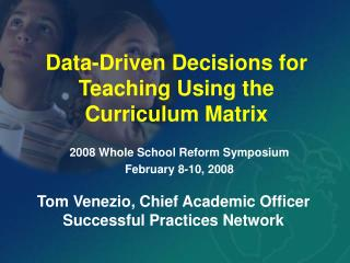 Data-Driven Decisions for Teaching Using the Curriculum Matrix
