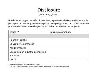 Disclosure [uw naam], [jaartal]
