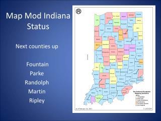 Map Mod Indiana Status