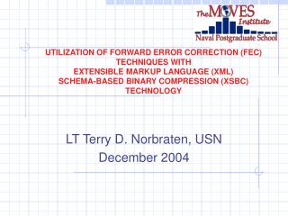 LT Terry D. Norbraten, USN December 2004