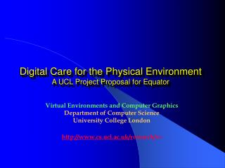 Digital Care for the Physical Environment A UCL Project Proposal for Equator