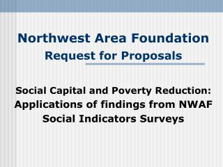 Northwest Area Foundation  Request for Proposals