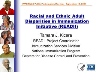 Racial and Ethnic Adult Disparities in Immunization Initiative (READII)