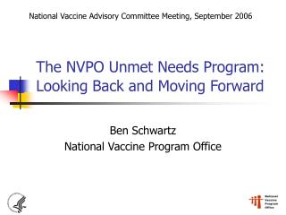 The NVPO Unmet Needs Program: Looking Back and Moving Forward