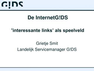 De InternetG!DS ' interessante links' als speelveld