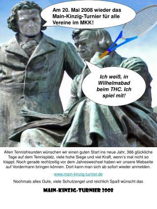 Ich weiß, in Wilhelmsbad beim THC. Ich spiel mit!