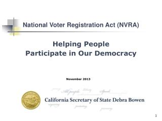 Helping People  Participate in Our Democracy
