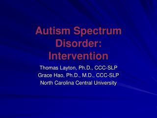 Autism Spectrum Disorder: Intervention