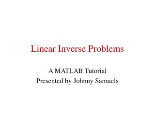 Linear Inverse Problems
