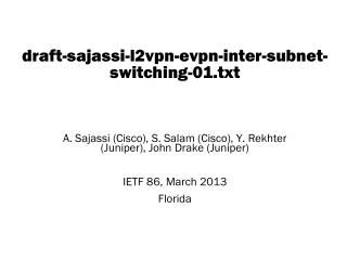 draft-sajassi-l2vpn-evpn -inter-subnet-switching- 01.txt