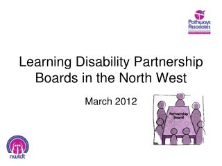 Learning Disability Partnership Boards in the North West