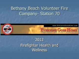 Bethany Beach Volunteer Fire Company- Station 70