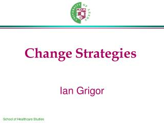 Change Strategies