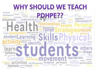 Why should we teach PDHPE??