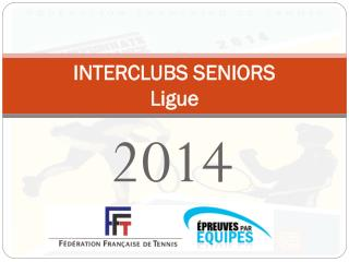 INTERCLUBS SENIORS Ligue