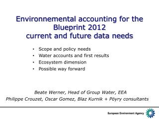 Environnemental  accounting for the Blueprint 2012 current and future data needs