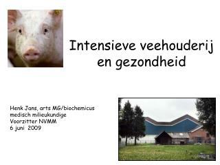 Intensieve veehouderij  en gezondheid