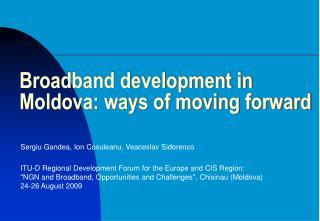 Broadband development in Moldova: ways of moving forward