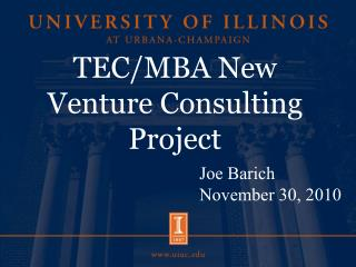 TEC/MBA New Venture Consulting Project
