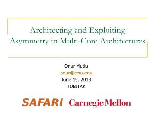 Architecting and Exploiting Asymmetry in Multi-Core Architectures