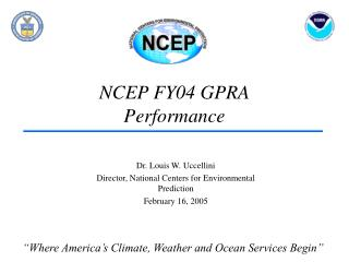 NCEP FY04 GPRA Performance