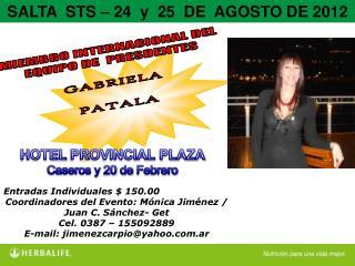 Entradas Individuales $  150.00 Coordinadores del Evento: Mónica Jiménez / Juan C. Sánchez-  Get