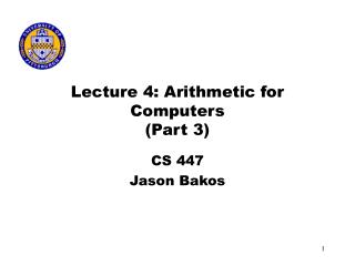Lecture 4: Arithmetic for Computers Part 3
