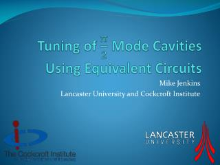 Tuning of   Mode Cavities Using Equivalent Circuits