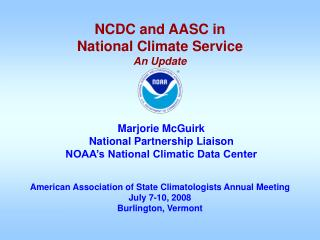 American Association of State Climatologists Annual Meeting July 7-10, 2008 Burlington, Vermont