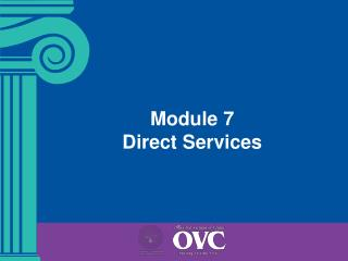 Module 7   Direct Services