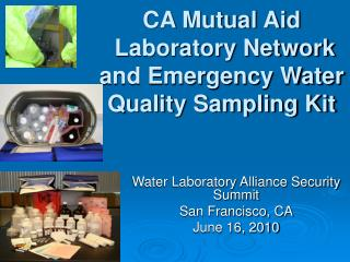 CA Mutual Aid  Laboratory Network and Emergency Water Quality Sampling Kit