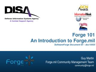Forge 101 An Introduction to Forge.mil  SoftwareForge Document ID – doc15935