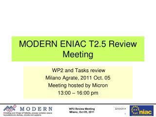 MODERN ENIAC T2.5 Review Meeting