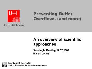 Preventing Buffer Overflows and more