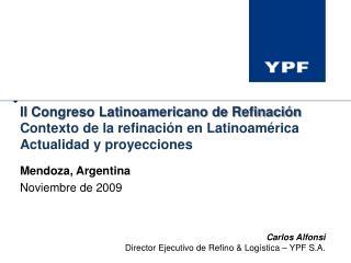 Mendoza, Argentina Noviembre de 2009