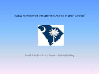 """Justice Reinvestment through Policy Analysis in South Carolina"""
