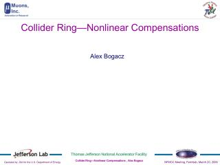Collider Ring�Nonlinear Compensations