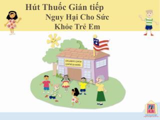 Nguy Hại Cho Sức  Khỏe Trẻ Em