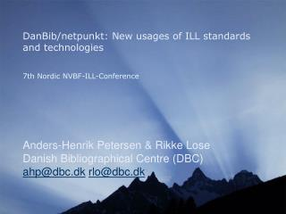 DanBib/netpunkt: New usages of ILL standards and technologies